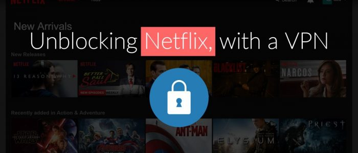 Top 5 Best VPN For Netflix in 2020